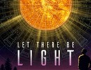 "The poster of the documentary ""Let there be light"""